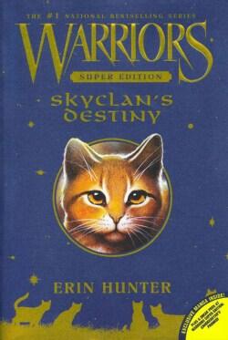 Skyclan's Destiny (Paperback)