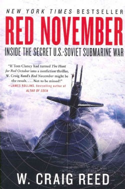 Red November: Inside the Secret U.S.-Soviet Submarine War (Paperback)