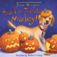 Trick or Treat, Marley! (Hardcover)