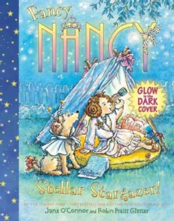 Fancy Nancy: Stellar Stargazer! (Hardcover)