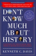 Don't Know Much About History: Everything You Need to Know About American History But Never Learned (Hardcover)