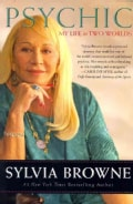 Psychic: My Life in Two Worlds (Paperback)