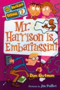 Mr. Harrison Is Embarrassin'! (Paperback)