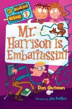Mr. Harrison Is Embarrassin'! (Hardcover)