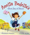 Amelia Bedelia's First Day of School (Hardcover)