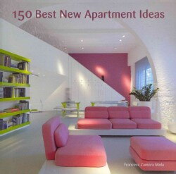 150 Best New Apartment Ideas (Hardcover)