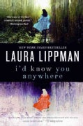 I'd Know You Anywhere: A Novel (Paperback)