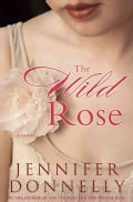 The Wild Rose (Hardcover)