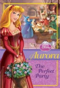 Aurora: The Perfect Party (Paperback)