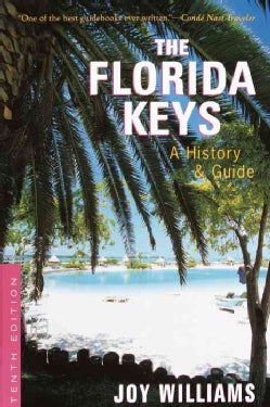 The Florida Keys: A History & Guide (Paperback)