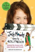 Judy Moody Goes to Hollywood: Behind the Scenes With Judy Moody and Friends (Hardcover)