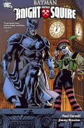 Batman: Knight and Squire (Paperback)