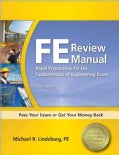 FE Review Manual: Rapid Preparation for the Fundamentals of Engineering Exam (Paperback)