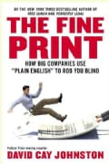 "The Fine Print: How Big Companies Use ""Plain English"" to Rob You Blind (Hardcover)"