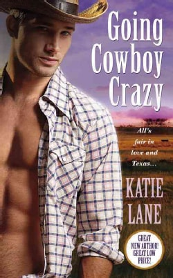 Going Cowboy Crazy (Paperback)
