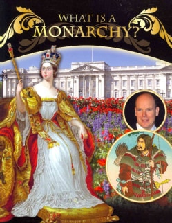 What Is A Monarchy? (Paperback)