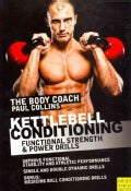 Kettlebell Conditioning: 4-Phase BodyBell Training System with Australia's Body Coach: Plus 25 Bonus Medicine Bal... (Paperback)
