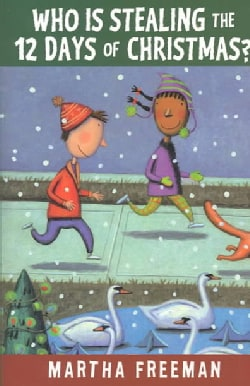 Who Is Stealing the Twelve Days of Christmas (Hardcover)
