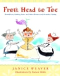 From Head to Toe: Bound Feet, Bathing Suits, and Other Bizarre and Beautiful Things (Paperback)