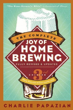 The Complete Joy of Home Brewing (Paperback)