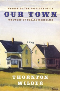 Our Town: A Play in Three Acts (Hardcover)