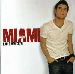 Paolo Meneguzzi - Miami