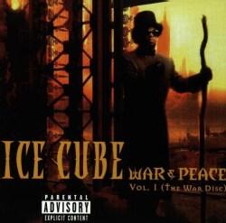 ICE CUBE - VOL. 1-WAR & PEACE
