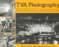 Tva Photography: Thirty Years of Life in the Tennessee Valley (Paperback)