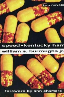 Speed / Kentucky Ham: Two Novels (Paperback)