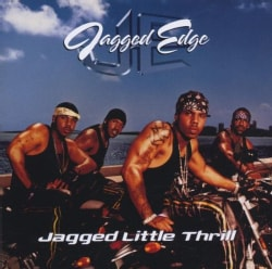 JAGGED EDGE - JAGGED LITTLE THRILL
