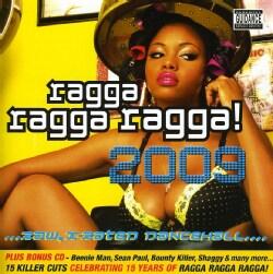 RAGGA RAGGA RAGGA 2009 - RAGGA RAGGA RAGGA 2009