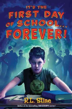 It's the First Day of School--Forever! (Hardcover)