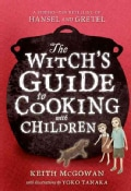 The Witch's Guide to Cooking With Children (Paperback)