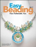 Easy Beading: Fast. Fashionalbe. Fun. (Hardcover)