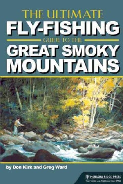 The Ultimate Fly-Fishing Guide to the Smoky Mountains (Paperback)