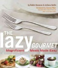 The Lazy Gourmet: Magnificent Meals Made Easy (Paperback)