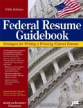 Federal Resume Guidebook: Strategies for Writing a Winning Federal Resume (Paperback)