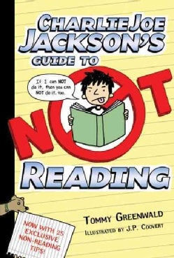 Charlie Joe Jackson's Guide to Not Reading (Hardcover)