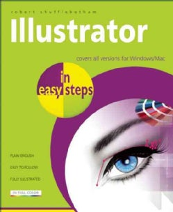Illustrator in Easy Steps: Covers All Versions for Windows/Mac (Paperback)