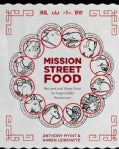 Mission Street Food: Recipes and Ideas from an Improbable Restaurant (Hardcover)