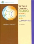 The Skills of Helping Individuals, Families, Groups, and Communities (Hardcover)