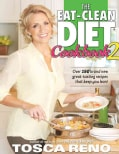 The Eat-Clean Diet Cookbook 2: Over 150 Brand New Great-Tasting Recipes That Keep You Lean! (Paperback)