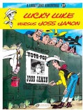 A Lucky Luke Adventure 27: Lucky Luke Versus Joss Jamon (Paperback)
