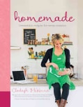 Homemade: Irresistible Homemade Recipes for Every Occasion (Hardcover)