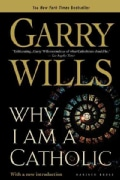 Why I Am a Catholic (Paperback)