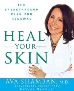 Heal Your Skin: The Breakthrough Plan for Renewal (Paperback)