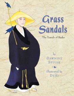 Grass Sandals: The Travels of Basho (Paperback)