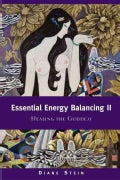 Essential Energy Balancing: Healing the Goddess (Paperback)