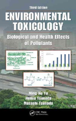 Environmental Toxicology: Biological and Health Effects of Pollutants (Hardcover)