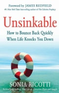 Unsinkable: How to Bounce Back Quickly When Life Knocks You Down (Hardcover)